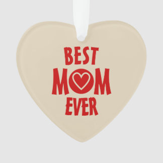 Best Mom Ever Heart Ornament Pearl