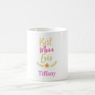 Best Mom Ever Laurel design custom name Coffee Mug