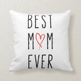 Best mom ever, Mother's day gift Throw Pillow
