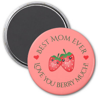 Best Mom Ever Mother's Day Love You Berry Much 7.5 Cm Round Magnet
