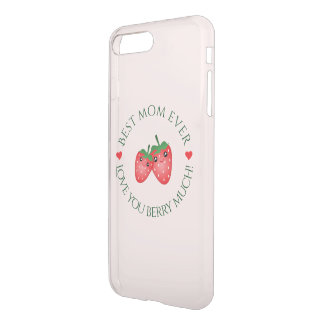 Best Mom Ever Mother's Day Love You Berry Much iPhone 8 Plus/7 Plus Case