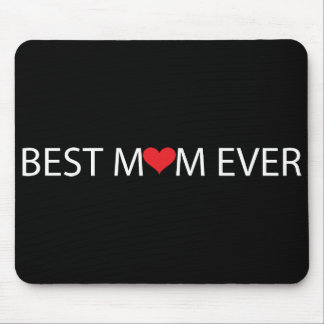 Best Mom Ever Mouse Mat