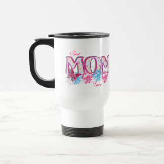 Best Mom Ever Pink Blue Flowers and Butterfly Travel Mug