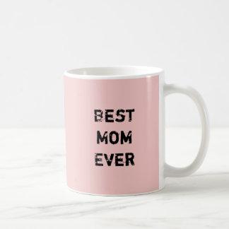 """BEST MOM EVER"" Pink Pantone Rose Quartz Basic White Mug"