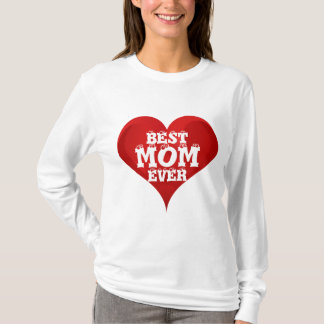Best Mom Ever Red Heart Love Shirt