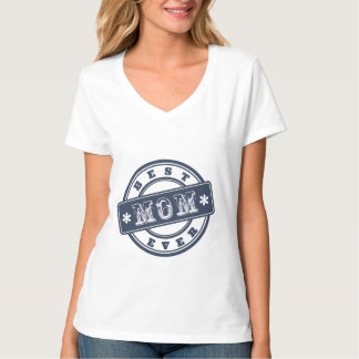 Best Mom Ever Rubber Stamp T-shirt Mother's Day
