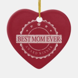Best Mom Ever - Winner Award - Grunge Ceramic Heart Decoration