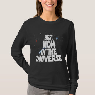 Best Mom In The Universe T-Shirt
