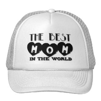 Best Mom in the World - Mother's day - Hat
