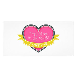 Best Mom in the World Photo Card Template