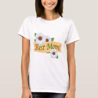 Best Mom Zinnias for Mother's Day T-Shirt