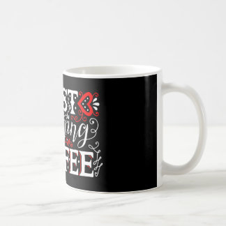 Best morning coffee hand written quote mug