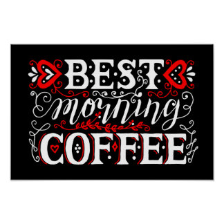 Best morning coffee hand written quote poster