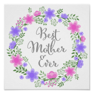 Best Mother Ever Quote Fancy Script Poster 12""