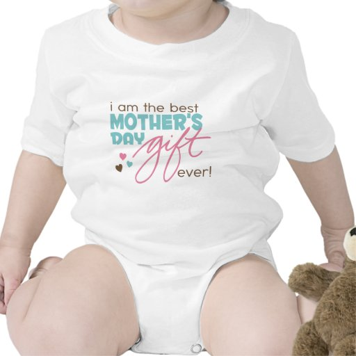 Best Mother's Day Gift Ever Bodysuits