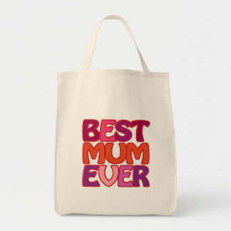 BEST MUM EVER - fun gorgeous gift for mother Tote Bag