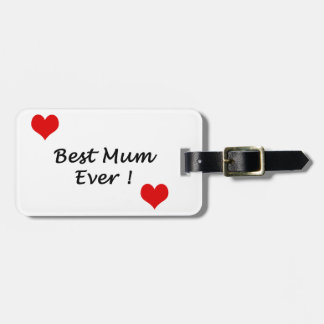 best mum ever luggage tag