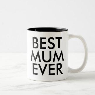 Best Mum Ever Mug | Mother day gift
