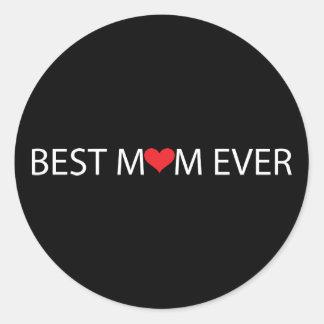 Best Mum Ever Round Sticker