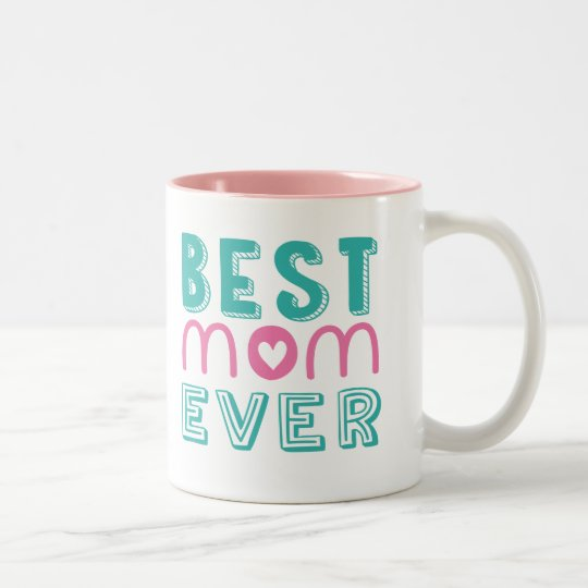 Best Mum Ever Two-Tone Mug