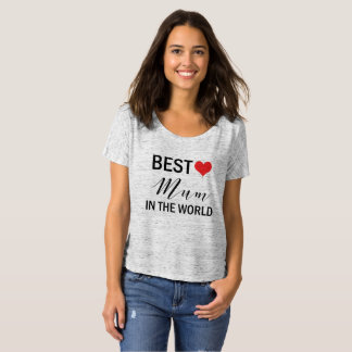 Best Mum in the World Mothers Day Tshirt for Mom