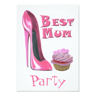 Best Mum, Party Invitation with Pink Stiletto Shoe
