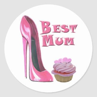 Best Mum Pink Stiletto Shoe and Cupcake with Heart Classic Round Sticker