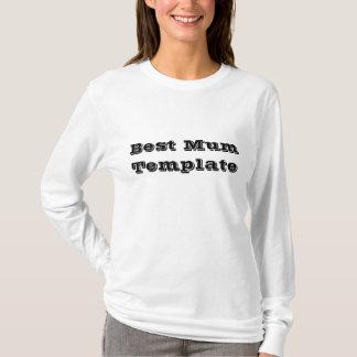 Best Mum Template T-Shirt