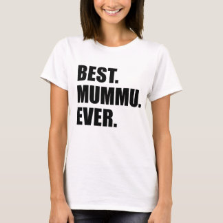Best Mummu Ever T-Shirt