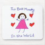 Best Mummy In The World