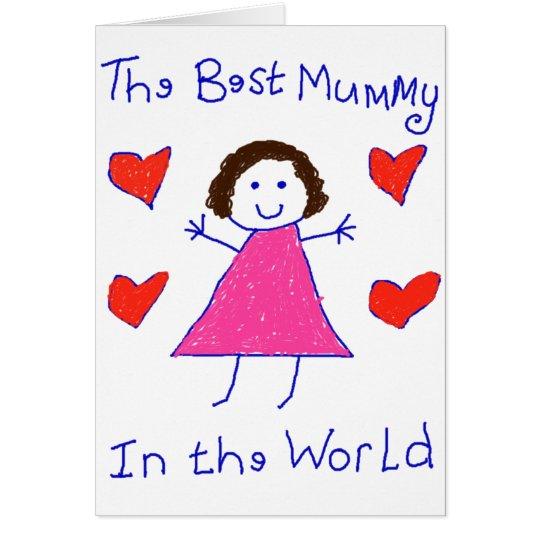 Best Mummy In The World Card