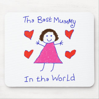 Best Mummy In The World Mouse Pad