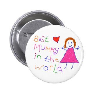 Best Mummy in World 6 Cm Round Badge