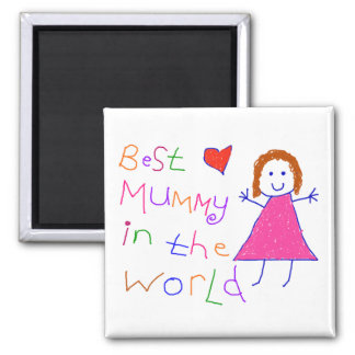 Best Mummy in World Square Magnet