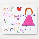 Best Mummy in World Mouse Mat