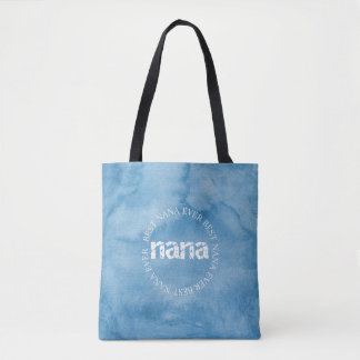 Best Nana Ever - Tote - Blue Sky
