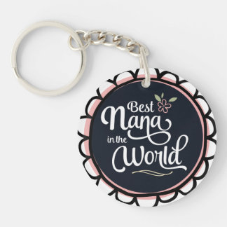 Best Nana in the World Keychain