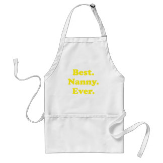Best Nanny Ever Adult Apron