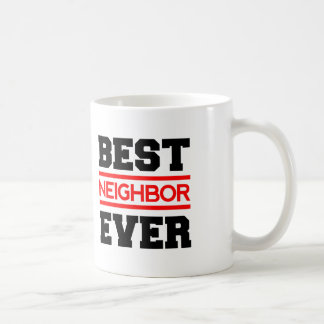 Best NEIGHBOR Ever Modern Style Red and Black Q01Z Coffee Mug