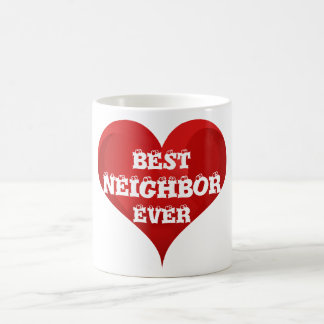 Best Neighbor Ever Red Heart Love Mug