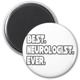 Best Neurologist Ever 6 Cm Round Magnet