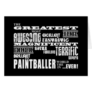 Best Paintballers : Greatest Paintballer Greeting Card
