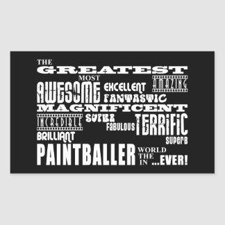 Best Paintballers : Greatest Paintballer Rectangular Sticker