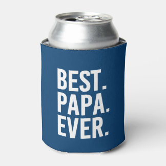 Best Papa Ever funny can cooler for grandpa