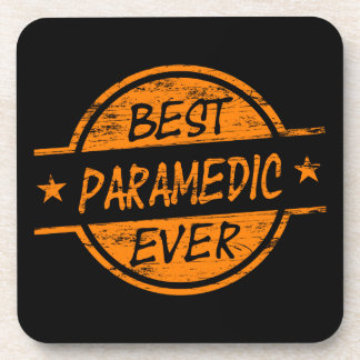 Best Paramedic Ever Orange Beverage Coasters
