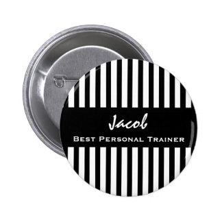 Best PERSONAL TRAINER Black White Striped Pattern 6 Cm Round Badge