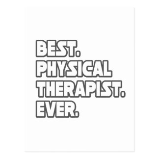 Best Physical Therapist Ever Postcard