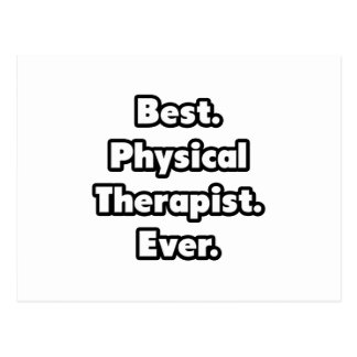 Best. Physical Therapist. Ever. Postcard