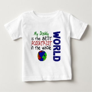 Best Podiatrist In World 2 (Daddy) Baby T-Shirt