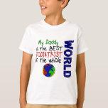 Best Podiatrist In World 2 (Daddy) T-shirts